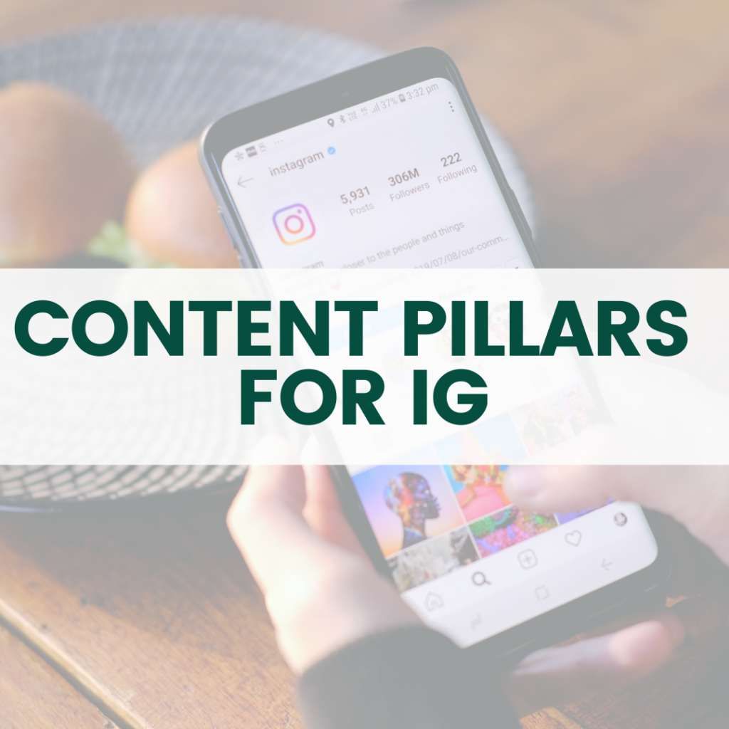 Content Pillars for IG